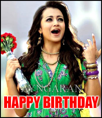 Heartiest Birthday wishes to Actress Trisha