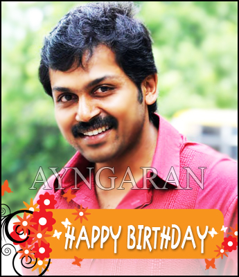 Hearty Wishes to actor Karthi