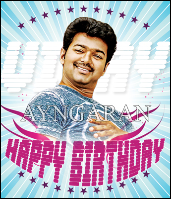 Hearty Birthday wishes to Ilayathalapathy Vijay