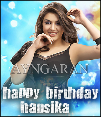 Hearty Birthday wishes to Hansika
