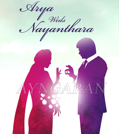 Arya & Nayanthara to get married today