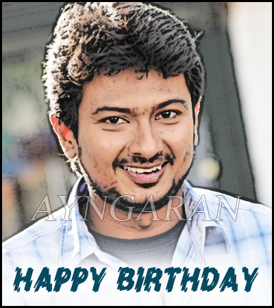Happy Birthday to Udhayanidhi Stalin