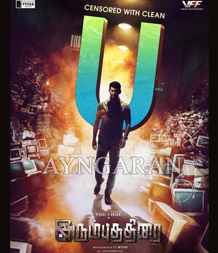 Vishal's 'Irumbuthirai' Censored with 'U' certificate